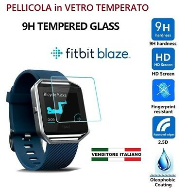PELLICOLA in VETRO temperato per FITBIT BLAZE film glass FIT proteggi cover BIT