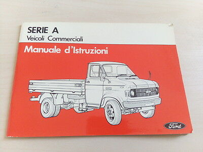 uso e manutenzione Ford SERIE A commerciale 2.4 3.0 3.6 owner's manual 1978