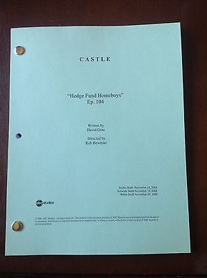 "CASTLE TV SHOW Script ""HEDGE FUND HOMEBOYS"" Episode #104, 56 Page NATHAN FILLION"