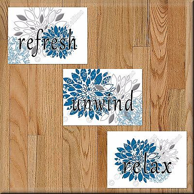 Blue and Gray Bathroom Wall Art Decor Prints Picture Floral Unwind Relax Refresh