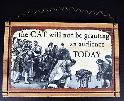 The CAT will not be granting audience today Wood Sign Royal Spanish Court