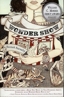 Hannah Rodgers Barnaby - Wonder Show (Paperback, 2013) ** BRAND NEW **