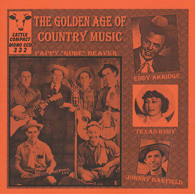 VARIOUS ARTISTS - The Golden Age Of Country Music = CCD 332 (1930s to 1950s)