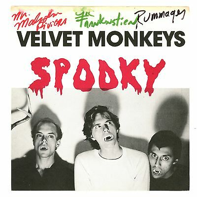 """indie USA : VELVET MONKEYS : Spooky - 7"""" USA 1985 - AUTOGRAPHED by all members !"""
