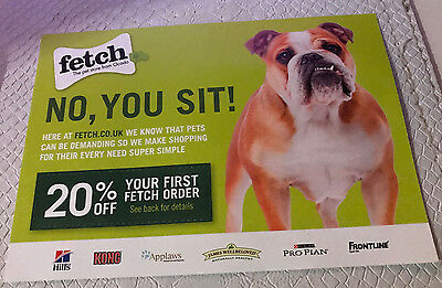 Fetch 20% Off your first order shop Voucher code promo pet Redeem by 31/10/2017