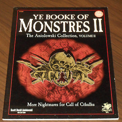 CHA2358 Call of Cthulhu YE BOOKE OF MONSTRES II The Aniolowski Collection 2 1995