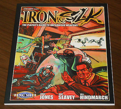 FENG SHUI IRON & SILK THE PLAYER'S GUIDE TO IMPROVISED WEAPONS Atlas Games 2004