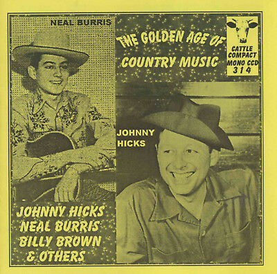VARIOUS ARTISTS - The Golden Age Of Country Music = CCD 314 (1950s Hillbilly)
