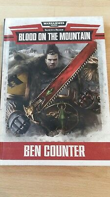 Warhammer 40K Novel Blood on the Mountain Hardback in mint condition