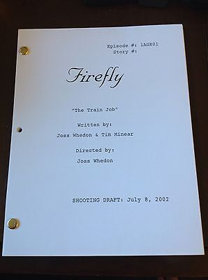 "FIREFLY TV Series Script ""Train Job"" EPISODE NATHAN FILLION 7/8/2002"