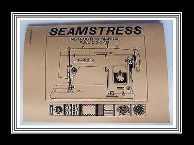 SEAMSTRESS Model 436 ZIGZAG sewing machine instructions Manual Book (NO MACHINE)