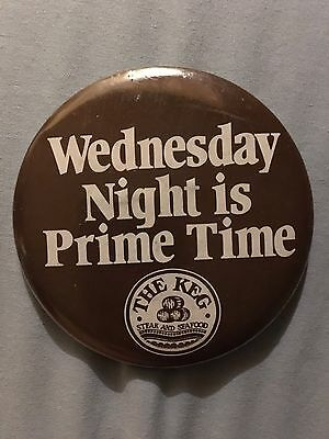 The Keg Steak And Seafood WEDNESDAY NIGHT IS PRIME TIME large Vintage Button