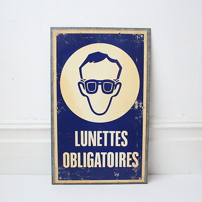 Vintage Lunettes Obligatories French industrial factory sign
