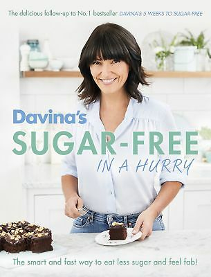Davina's Sugar-Free in a Hurry Paperback Book  2016 by Davina McCall