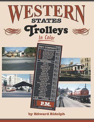 WESTERN STATES TROLLEYS In Color by Edward Ridolph TCL