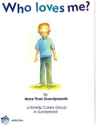 Who Loves Me? A Book By Kinship Carers