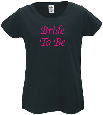 Ladies Bride To Be / Hen Party T-Shirt  - Black  XS(8) - XXL (18) FREE POSTAGE