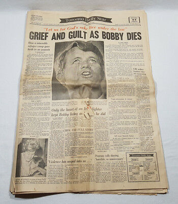 Toronto Daily Star June 6, 1968 Grief and Guilt as Bobby Dies Robert F. Kennedy