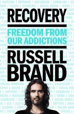 Recovery: Freedom From Our Addictions - Russell Brand - Hardback