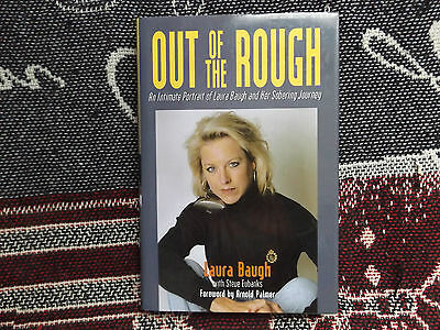 Out Of The Rough - Laura Baugh - 1999 Hb Dj Book - Lpga Golf Autobiography