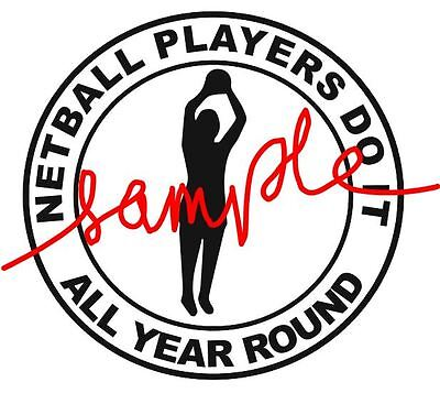netball sticker funny humour netball players do it all year round for car van