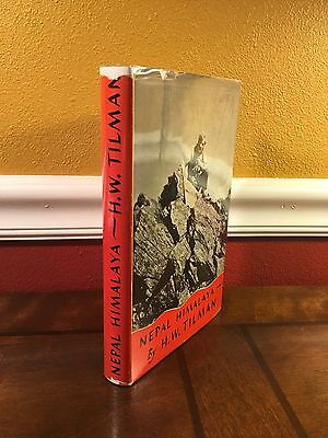 "1952 1st Edition ""NEPAL HIMALAYA"" by H.W. Tilman  Mountaineering Climbing"