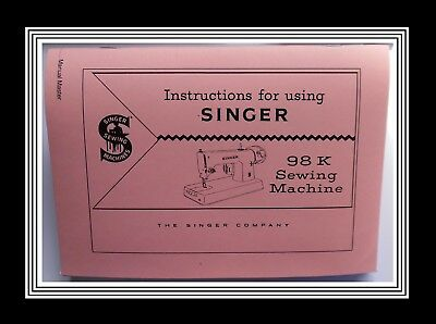 COMPREHENSIVE SINGER 98K sewing machine instruction Manual Booklet No Machine