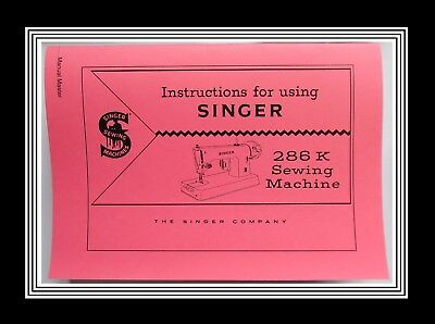 COMPREHENSIVE SINGER 286K sewing machine instruction Manual Booklet No Machine
