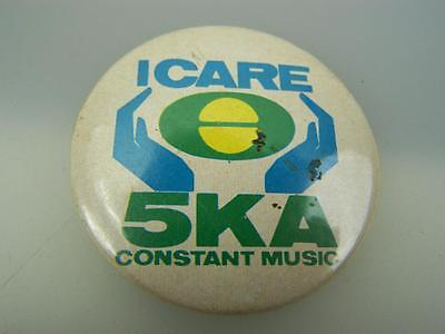 "1970's pin back badge ""I care"" 5KA Constant Music Radio Adelaide            2230"