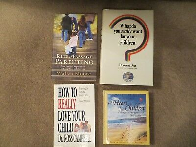 Parenting 4 Book Bundle What Do You Really Want For Your Children and more
