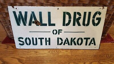 Vintage WALL DRUG OF SOUTH DAKOTA ORIGINAL ADVERTISING PHARMACY SIGN