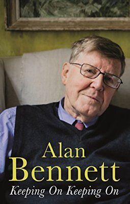 Keeping On Keeping On by Alan Bennett New Paperback Book