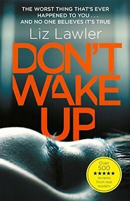 Dont Wake Up: The most gripping first chapter y by Liz Lawler New Paperback Book