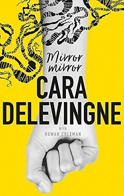 Mirror Mirror: A Twisty Coming-of-Age Nove by Cara Delevingne New Hardcover Book