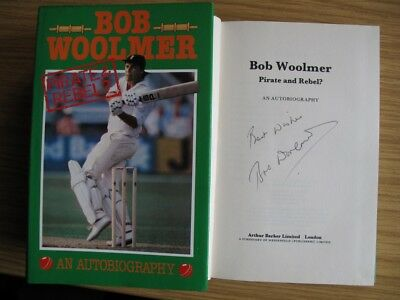 Pirate And Rebel - Autobiography  Bob Woolmer Kent & England - Signed 1St Edit.