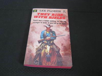 Vintage Book, They Ride With Rifles, Lee Floren, 1964