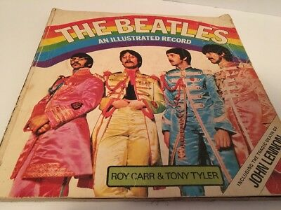 The Beatles: An Illustrated Record by Ron Carr (1975, Paperback)