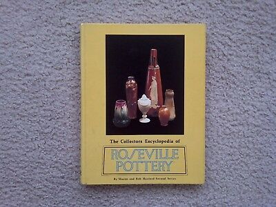The Collectors Encyclopedia Of Roseville Pottery -- Second Series -- Huxford