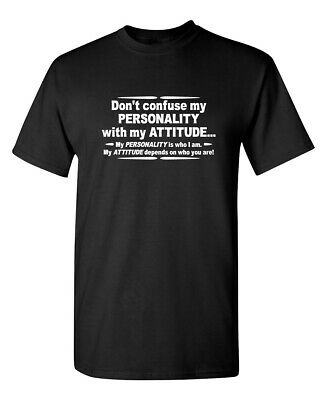 Dont Confuse Attitude Sarcastic Cool Graphic Gift Idea Adult Humor Funny T-Shirt
