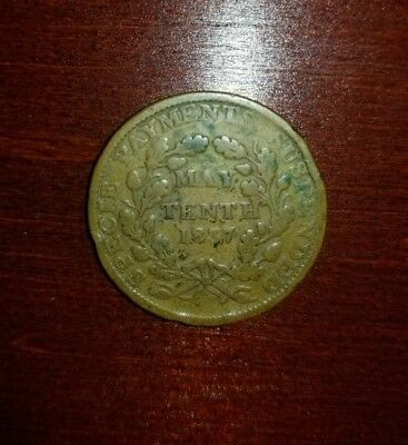 1837 Hard Times Token - Substitute for Shin Plasters May Tenth Specie Payments
