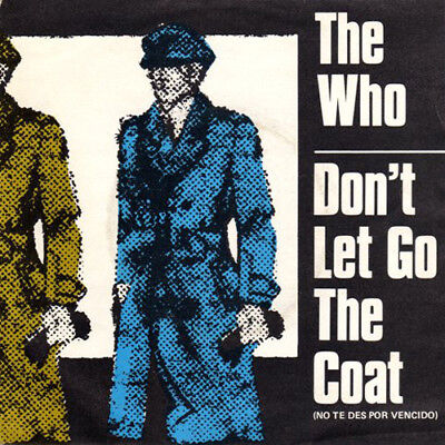 THE WHO ··· Don't let go the coat - SPANISH PRESSING