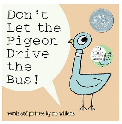Don't Let the Pigeon Drive the Bus by Mo Willems NEW Paperback Caldecott Honor