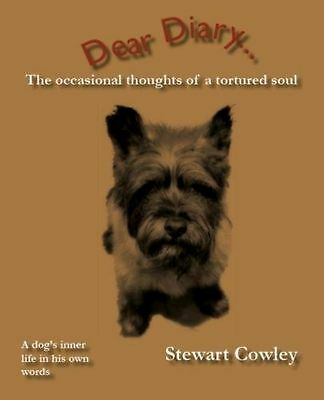 CAIRN RESCUE CHARITY Book Dear Diary-the occasional thoughts of a tortured soul