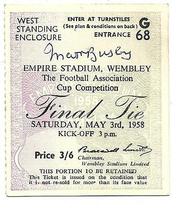 Manchester United - Matt Busby Signed 1958 Fa Cup Final Ticket