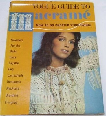 Vogue Guide to Macrame Book 1972, Hammock Clothes Belt Lamp Shade Designs H/Back