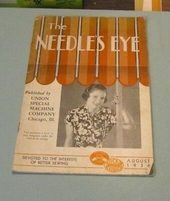 August 1936 The Needle's Eye Sewing Magazine Union Special Machine Co. Chicago