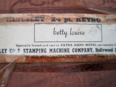 "Kingsley Type Box with Script Typeface, ""betty louise"" W/ Original Wood Box Vtg"