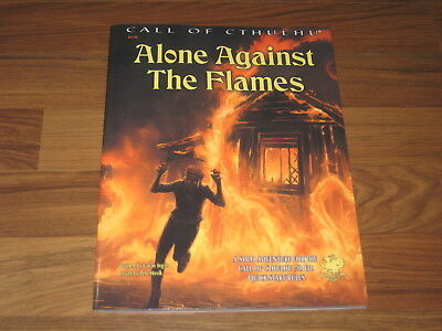 Cthulhu 7th Edition Alone against the Flames Solo Adventure Chaosium 2015 New