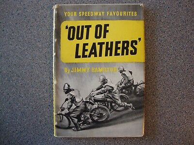 "Speedway Book ""out Of Leathers"" By Jimmy Hamilton, 1948 71 Pages."