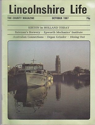LINCOLNSHIRE LIFE October 1987 featuring Kirton in Holland